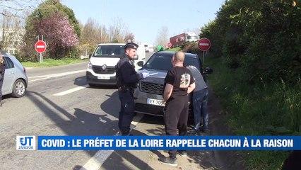 Le préfet de la Loire prend de nouvelles mesures pour assurer le confinement