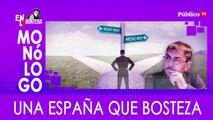 Una España que bosteza - Monólogo - En la Fronter, 23 de marzo de 2020