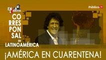 Pedro Brieger: ¡América en cuarentena! - En la Frontera, 23 de marzo de 2020