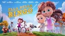 Ella Bella Bingo Film