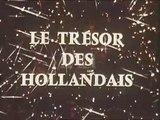 Le Trésor des Hollandais - Ep 10 - Le Dernier Scalp - 1969