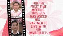 FOR THE FIRST TIME MEETING, THIS GUY HAS ASKED HIS BOY  PARTNER TO LIVE WITH HIM IMMEDIATELY
