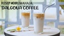 Resep #DiRumahAja: Dalgona Coffee