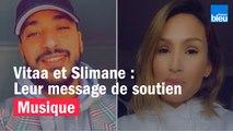 Confinement - Vitaa et Slimane adressent un message de soutien