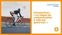 Coronavirus : « Le risque de contamination à vélo est quasi nul. »