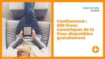 Confinement : 500 livres numériques de la Fnac disponibles gratuitement