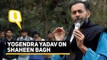 Shaheen Bagh Is a Revolution & Will Return: Yogendra Yadav