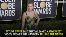 Taylor Swift says leaked Kanye West video proves 'I was telling the truth the whole time'