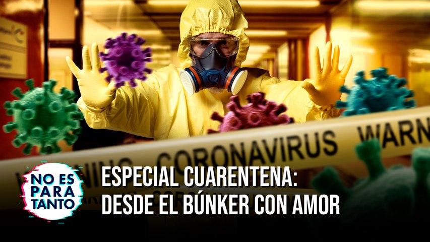 Especial cuarentena: Desde el búnker con amor - NEPT  2x15