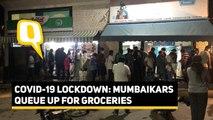 Panicked Over Lockdown, Mumbaikars Queue up to Buy Essentials