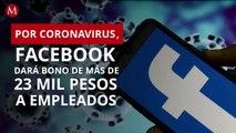 Facebook regala bonos a sus empleados por brote de Covid-19