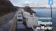 Camping-caristes bloqués au Maroc : « Organisez un convoi vers la France ! »