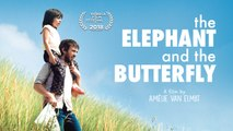 THE ELEPHANT AND THE BUTTERFLY Official Trailer