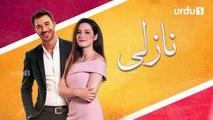 Nazli _ Episode 46 _ Turkish Drama _ Urdu1 TV Dramas _ 11 February 2020