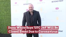 No Tickets For UFC 249