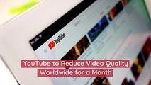 YouTube Won't Look The Same During Coronavirus