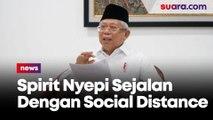 Wapres Ma'ruf: Spirit Nyepi Sejalan Dengan Seruan Social Distancing