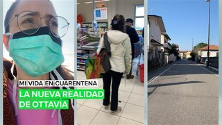 Mi vida en cuarentena: La nueva realidad de Ottavia