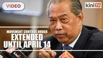 MCO extended until April 14th: Don't panic, PM tells M'sians