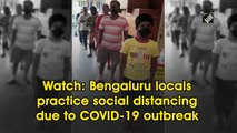 Bengaluru locals practice social distancing due to COVID-19 outbreak