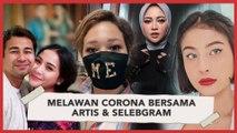 Artis dan Selebgram Ini Galang Dana untuk Lawan Virus Corona