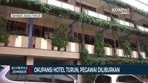 Okupansi Hotel Turun Drastis, Pegawai Diliburkan Sementara