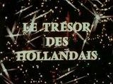 Le Trésor des Hollandais - Ep 11 - Le Sac à Malice - 1969