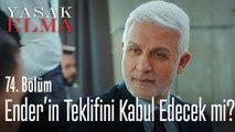 Ender'in Halit'e teklifi! - Yasak Elma 74. Bölüm