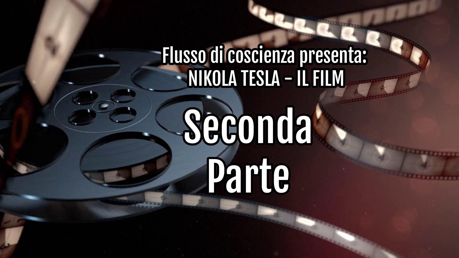 Nikola Tesla Il Film Seconda Parte Video Dailymotion