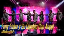 Fany Emba y su Cumbia con Ángel - Dónde Estás