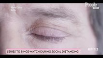 All the Shows You Should Be Binge-Watching as You Practice Social Distancing