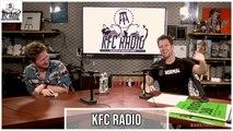 KFC Radio: The Most Hyper Masculine Podcast Ever