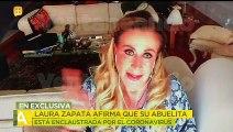 ¡Laura Zapata tiene a su abuelita recluida para evitar el contagio de coronavirus!    Ventaneando
