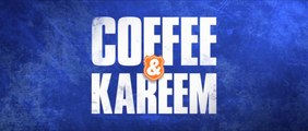 COFFEE & KAREEM (2020) Trailer VO - HD