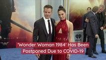 'Wonder Woman 1984' Is Delayed