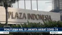 Mal Plaza Indonesia Ditutup Akibat Covid-19