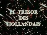 Le Trésor des Hollandais - Ep 13 - Le Dernier Carat - 1969