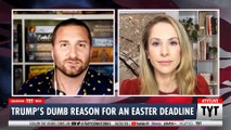 "Trump's ""Easter Goals"" Explained"