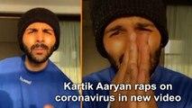 Kartik Aaryan raps on coronavirus in new video