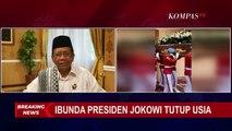 Mahfud: Mari Lakukan Shalat Gaib Untuk Ibunda Presiden Jokowi