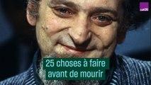 25 choses à faire avant de mourir, selon Georges Perec - #CulturePrime