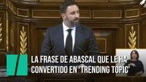La frase de Santiago Abascal en el Congreso que le ha convertido de inmediato en 'trending topic'
