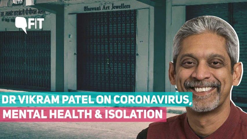 Harvard Professor Vikram Patel on Coronavirus, Mental Health & Lockdown