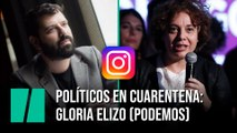 Políticos en cuarentena: Gloria Elizo (Podemos)