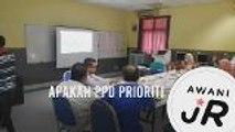 #AWANIJr: Apakah PPD Prioriti