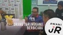 #AWANIJr: Orang Terengganu Berbicara