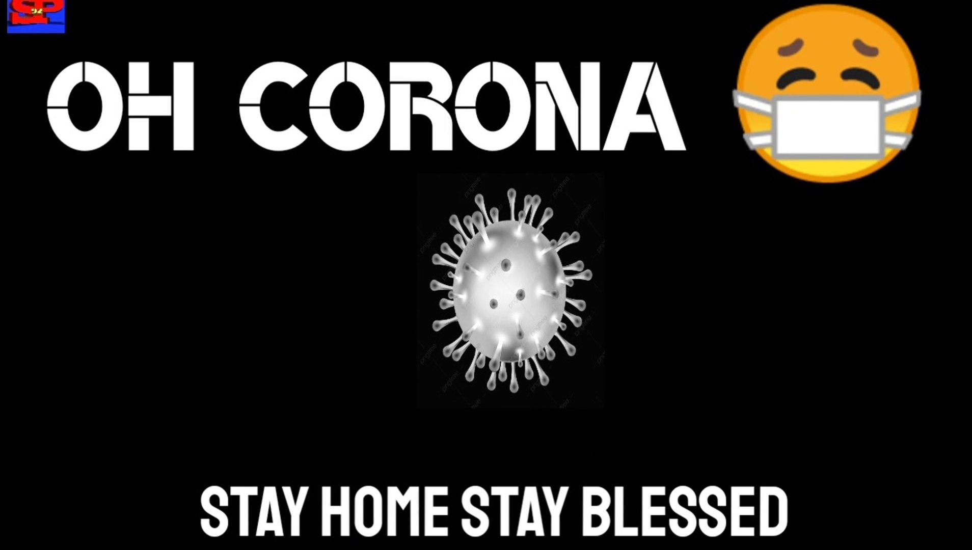 Corona Virus - Stay Home Stay Blessed / Corona Virus / Corona- Itna Bhi Maat Kar Paresaan