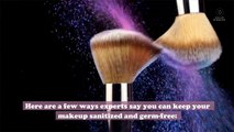 Germs can live on your makeup, so here's how to sanitize your products