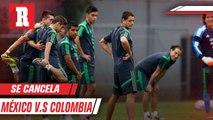 México vs Colombia se cancela por el COVID 19