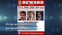 EU ofrece recompensa de 15 mdd por Maduro
